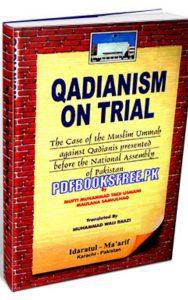 Qadianism On Trail By Justice Mufti Muhammad Taqi Usmani