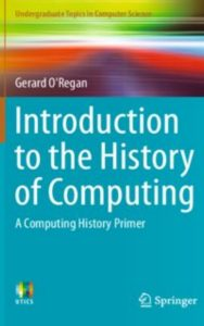 Introduction to the History of Computing by Gerard O'Regan