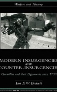 Modern Insurgencies and Counter-Insurgencies by Ian F. Beckett