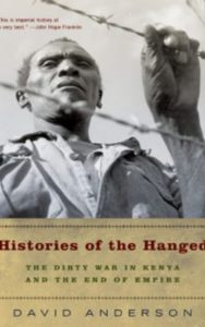 Histories Of The Hanged by Anderson & David F