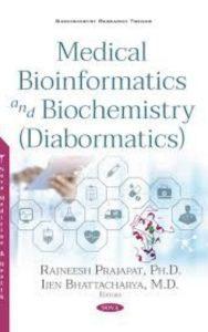 Medical Bioinformatics and Biochemistry by Rajneesh Prajapat