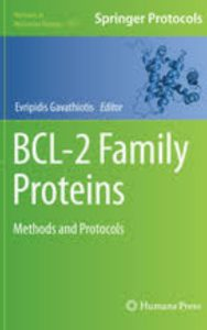BCL 2 Family Proteins Methods and Protocols by Evripidis Gavathiotis