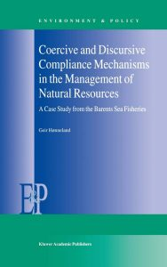 Coercive and Discursive Compliance Mechanisms in the Management by Geir Hønneland