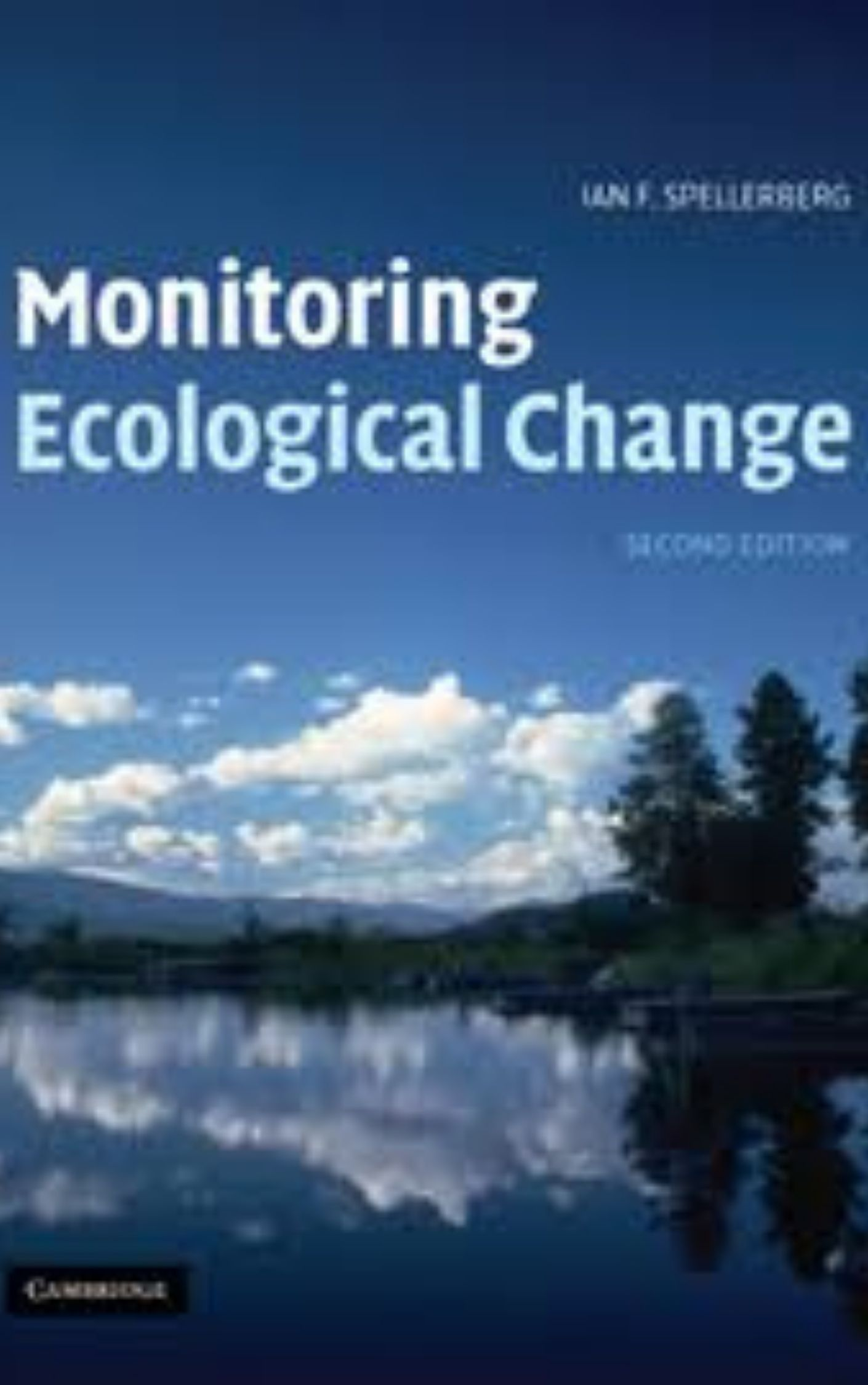 Monitoring ecological change by Ian Spellerberg