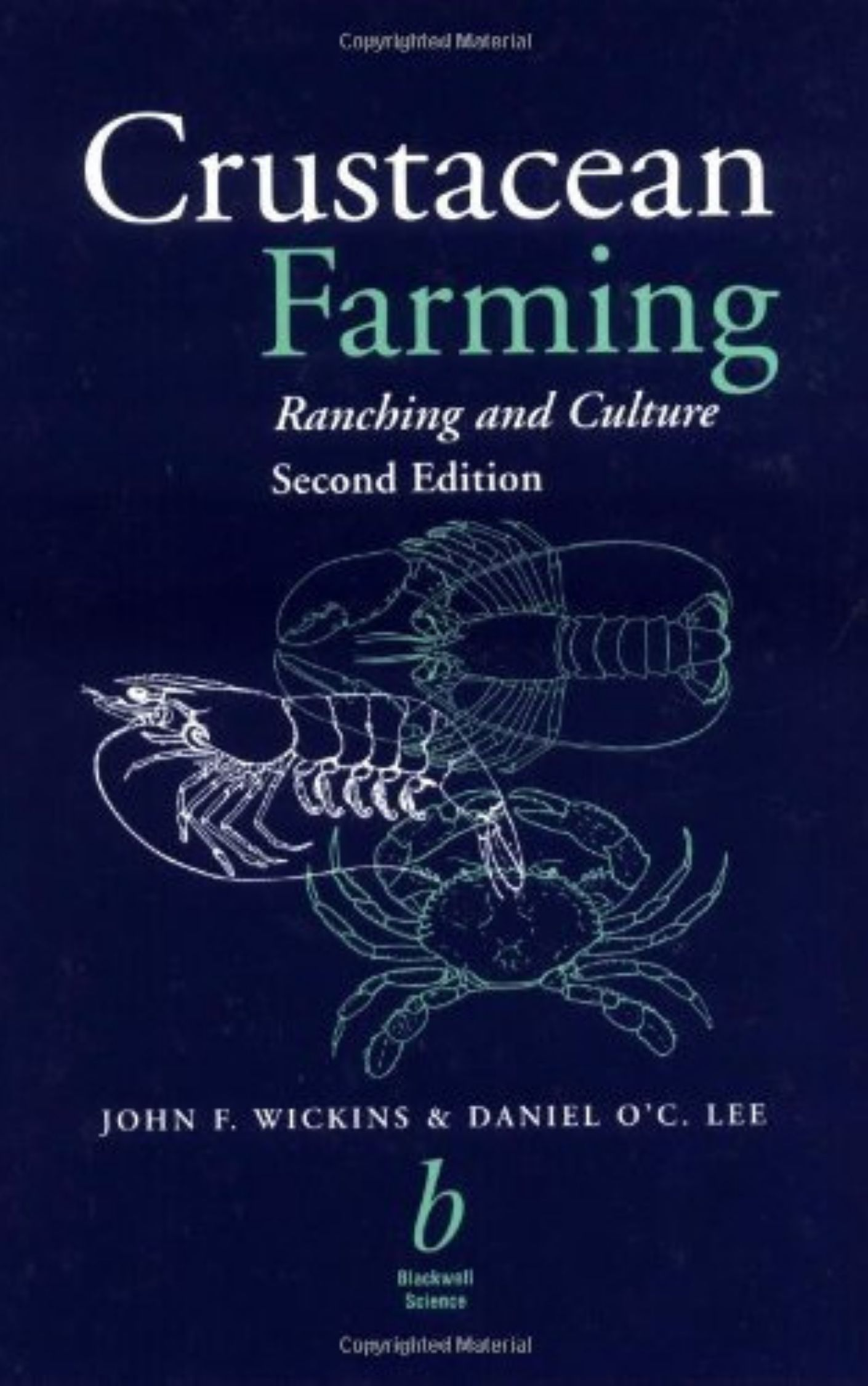 Crustacean Farming Ranching and Culture Second Edition by John F. Wickins