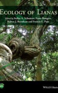 Ecology of Lianas by Robyn J. Burnham