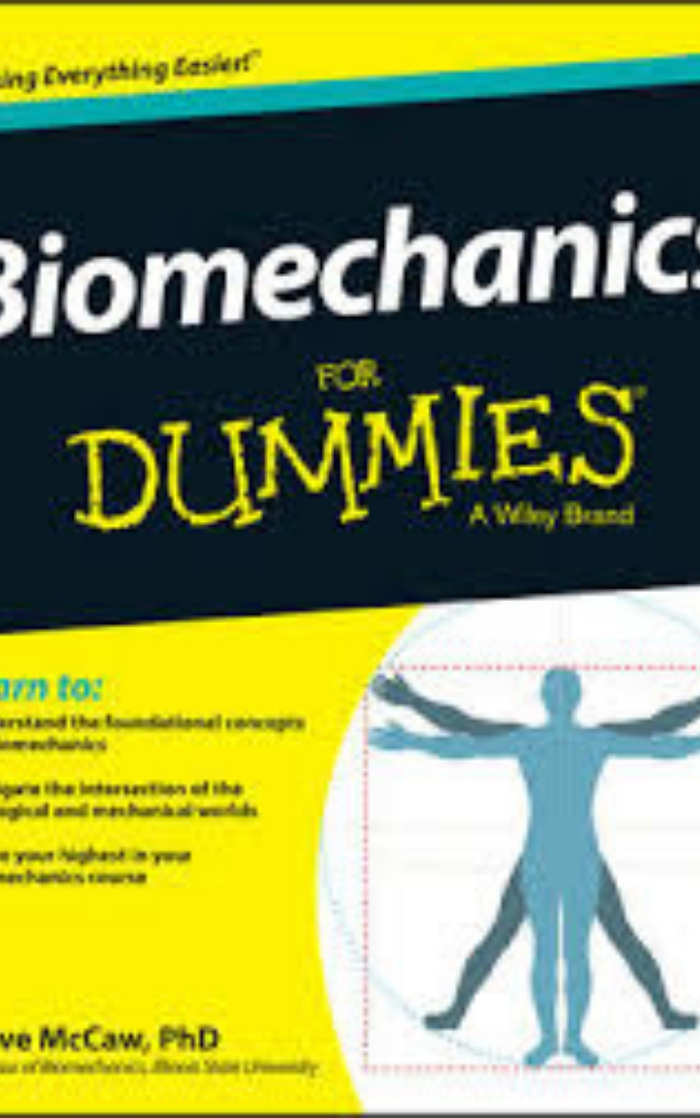 Biomechanics For Dummies by Steve McCaw
