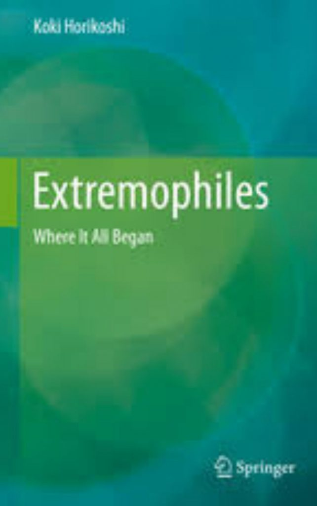 Extremophiles Where It All Began