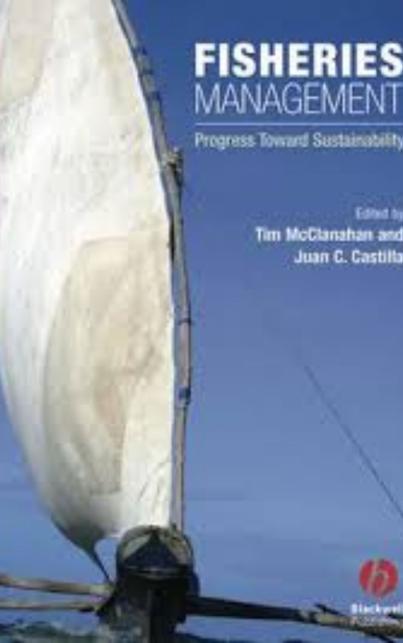 Fisheries Management Progress Towards Sustainability by Tim McClanahan